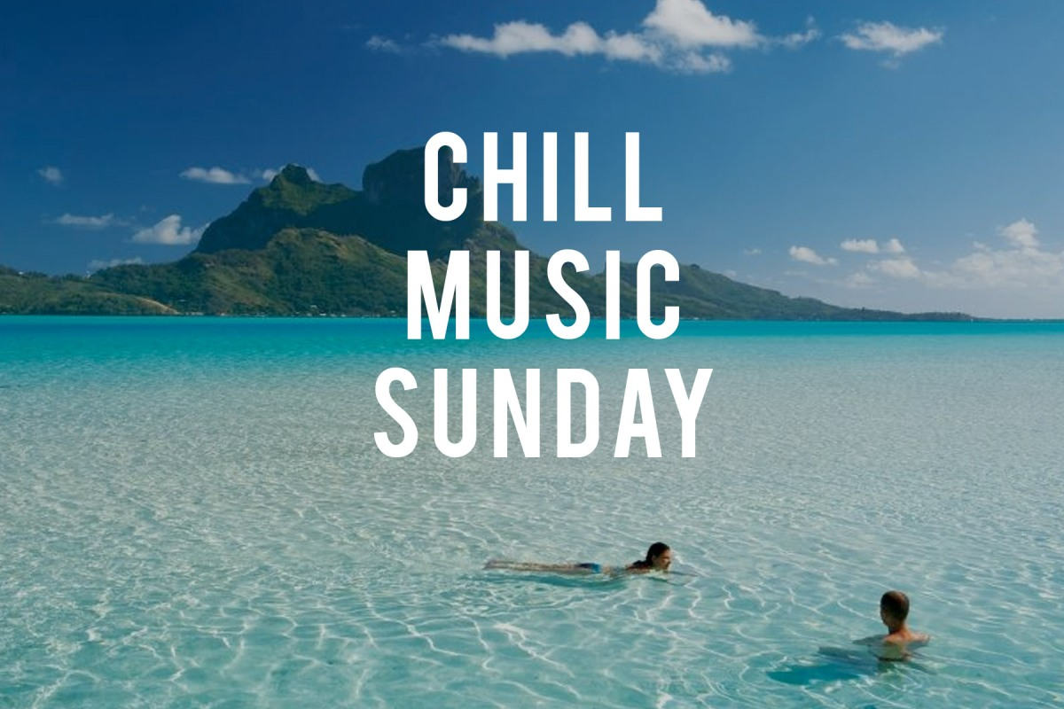 Chill Music Sunday